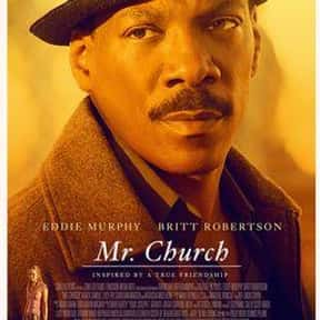 Mr. Church is listed (or ranked) 20 on the list The Best Eddie Murphy Movies