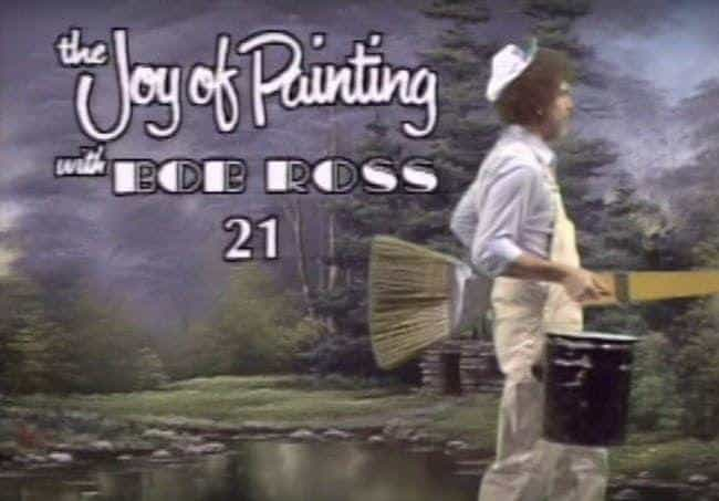 90% Of His Audience Did Not Pa... is listed (or ranked) 4 on the list 12 Weird Things You Didn't Know About Bob Ross