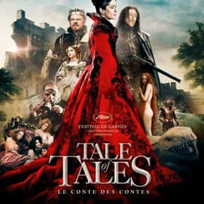 Tale of Tales is listed (or ranked) 23 on the list The Best Movies No One Saw in 2016