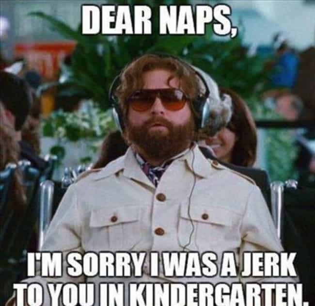 Respect The Naps is listed (or ranked) 4 on the list Just 26 Reminders That Growing Up Sucks