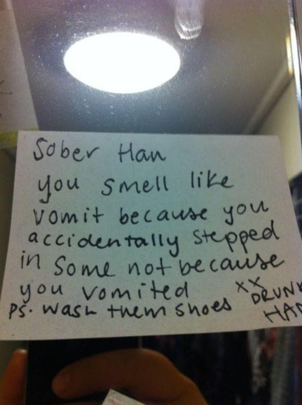 Random Helpful Notes Written By Drunk People To Their Sober Selves