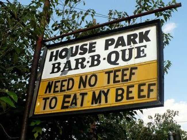 Where's The Teef? is listed (or ranked) 2 on the list 27 Signs You Could Only See In The South