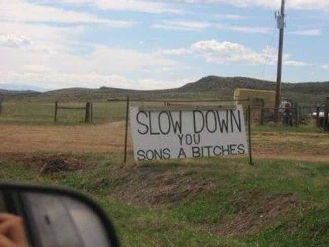 Taking It Slow is listed (or ranked) 1 on the list 27 Signs You Could Only See In The South
