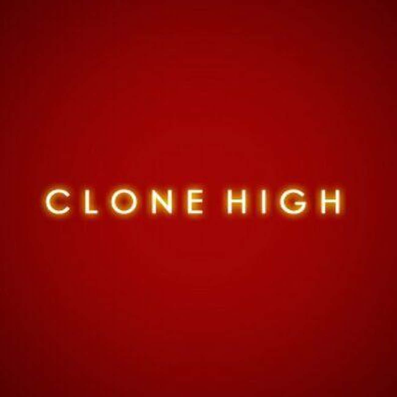 """""""Next Time, On A Very Special Clone High"""""""