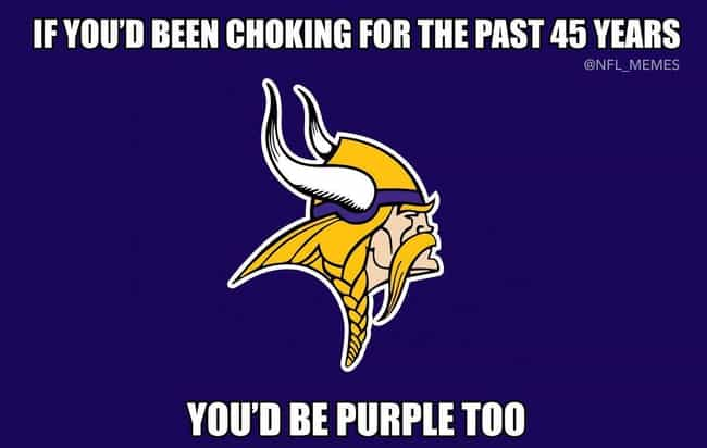 Purple Haze is listed (or ranked) 2 on the list The 23 Funniest NFL Memes That Are Way Too True