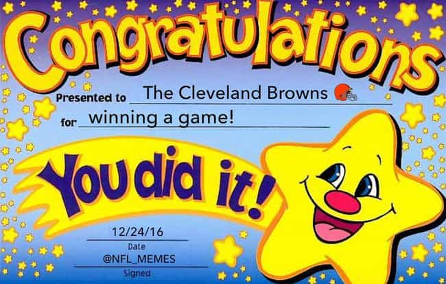 Cleveland Browns Participation... is listed (or ranked) 4 on the list The 23 Funniest NFL Memes That Are Way Too True