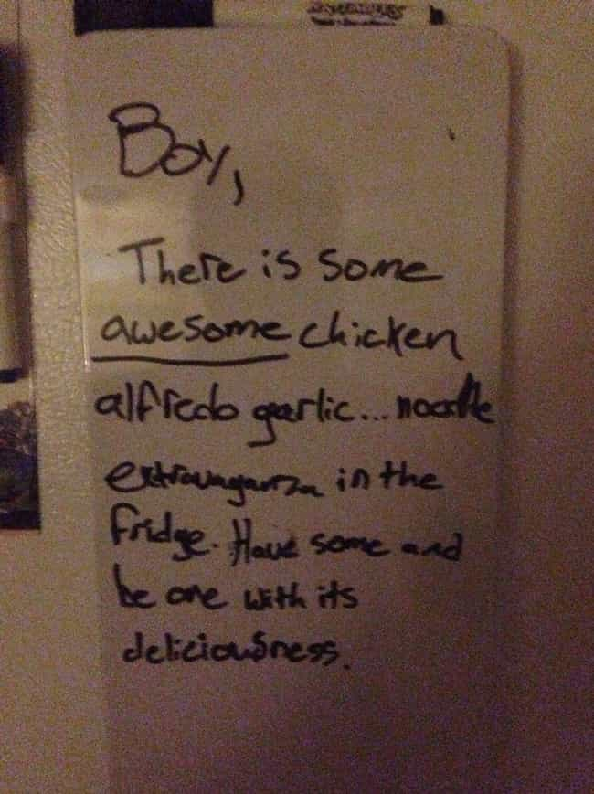 Be One With Deliciousness is listed (or ranked) 4 on the list Hilarious Notes Clearly Written By Stoners