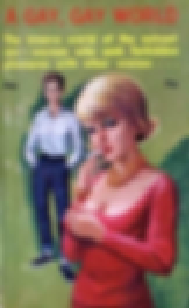 A Gay, Gay World, 1963 is listed (or ranked) 3 on the list 30 Steamy Lesbian Novel Covers From the 60s That Were Kept In The Closet