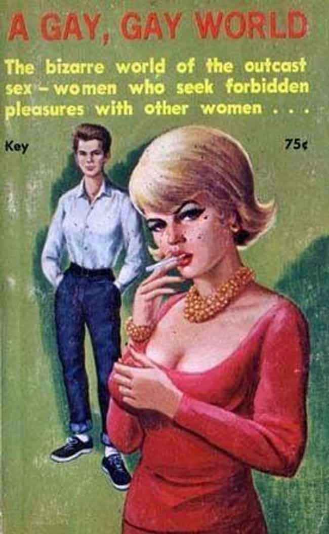 A Gay, Gay World, 1963 ... is listed (or ranked) 3 on the list 30 Steamy Lesbian Novel Covers From the 60s That Were Kept In The Closet