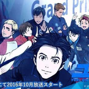 Yuri On Ice!!! is listed (or ranked) 25 on the list The Best Anime With Adult Protagonists