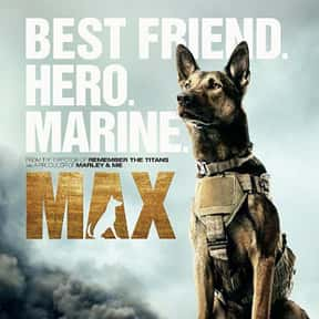 Max is listed (or ranked) 22 on the list The Greatest Dog Movies Of All Time