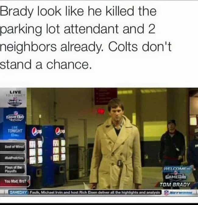 The Coat of Destruction is listed (or ranked) 2 on the list Times The Internet Expertly Trolled Tom Brady
