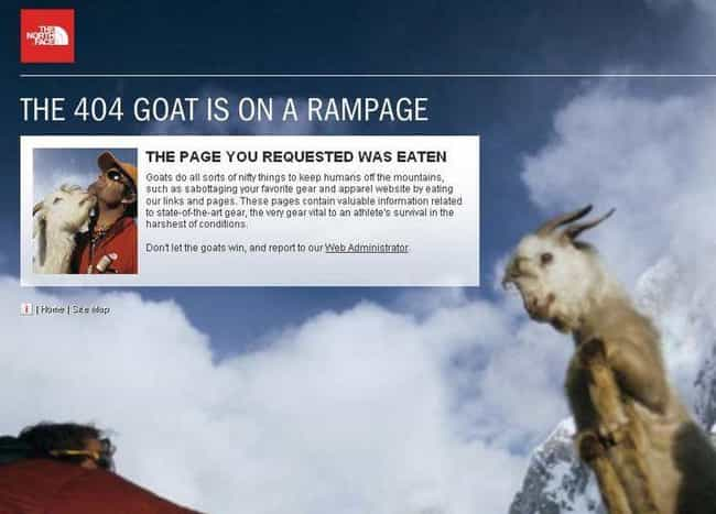 Goat Gone Wild is listed (or ranked) 3 on the list 26 Clever Error Messages That'll Make You Chuckle