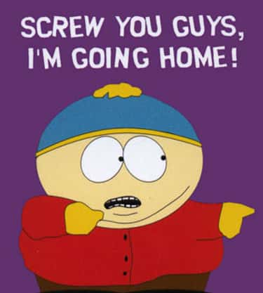 A Classic is listed (or ranked) 2 on the list All The Times Eric Cartman Said Exactly The Right Thing