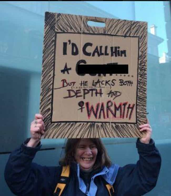 The Funniest AntiTrump Protest Signs From All Over The World - 23 hilarious signs from people who know how to protest properly