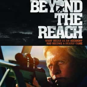 Beyond the Reach is listed (or ranked) 22 on the list The Best Action & Adventure Movies Set in the Desert