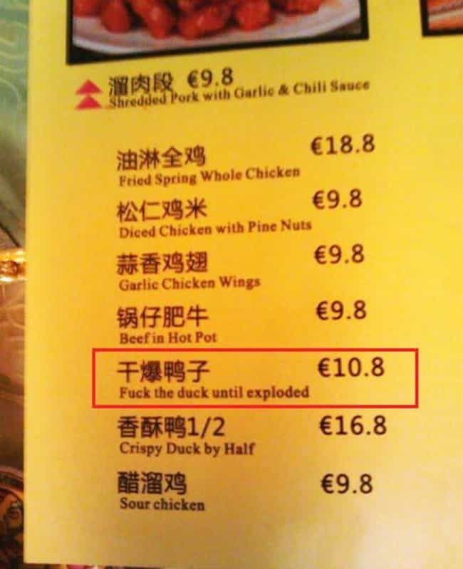 What The Duck is listed (or ranked) 1 on the list 26 Hilarious Menu Fails You Wish You Caught