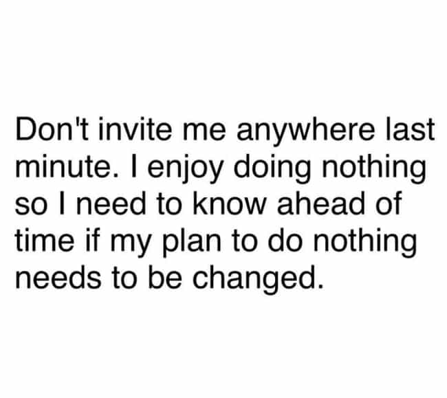 When Making Plans is listed (or ranked) 2 on the list 25 Memes That Introverts Know All Too Well
