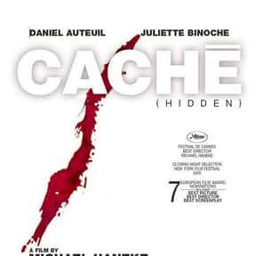 Cache is listed (or ranked) 20 on the list The Best Movies About Surveillance and Hidden Cameras