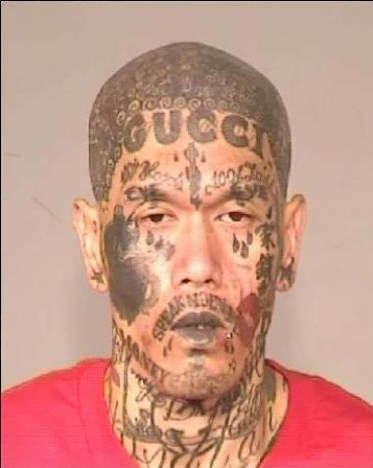 High Fashion, Low Standards is listed (or ranked) 4 on the list The Most Out-Of-Control Face Tattoos Captured By The Mugshot Camera