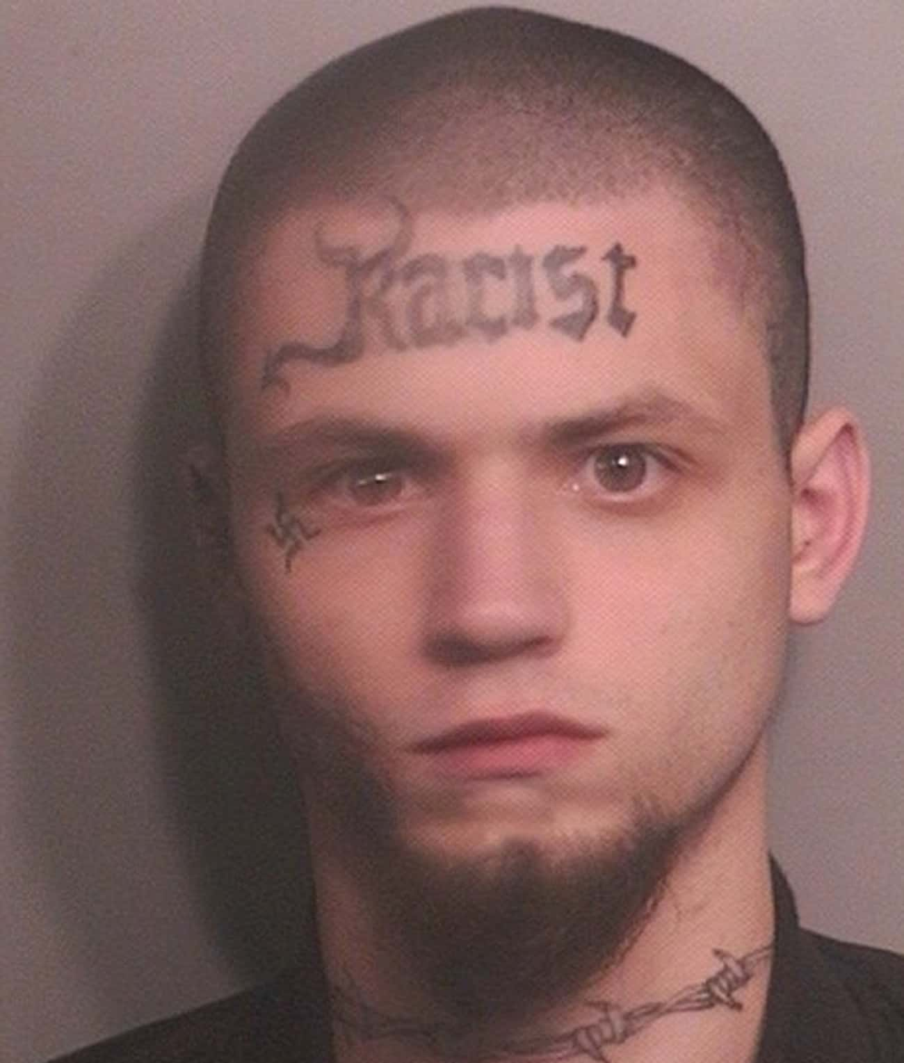 Forehead Fallacies is listed (or ranked) 2 on the list The Most Out-Of-Control Face Tattoos Captured By The Mugshot Camera