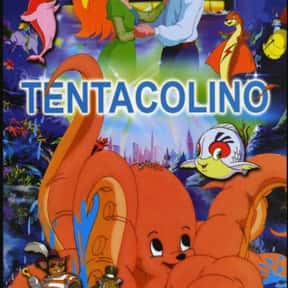 Tentacolino is listed (or ranked) 22 on the list The Absolute Worst Animated Movies