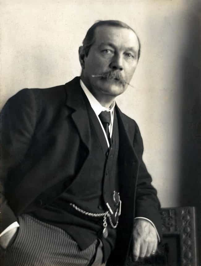 He Went Out Like A Classy Boss is listed (or ranked) 3 on the list 14 Weird Facts About Sir Arthur Conan Doyle, The Guy Who Created Sherlock Holmes