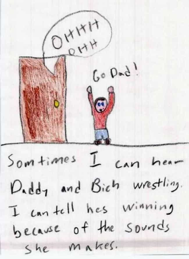Go Dad! is listed (or ranked) 1 on the list 27 Dirty Kids' Drawings That Definitely Raised Some Eyebrows