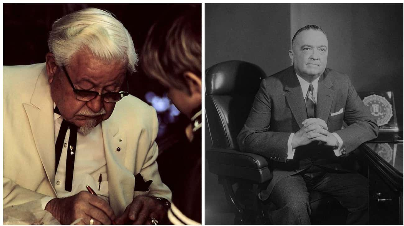 Colonel Sanders And J. Edgar H is listed (or ranked) 4 on the list 13 Extremely Unexpected Friendships Between Historical Figures