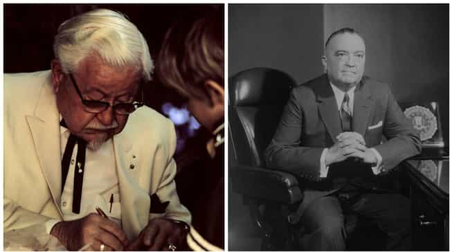 Colonel Sanders And J. Edgar H... is listed (or ranked) 4 on the list 13 Extremely Unexpected Friendships Between Historical Figures