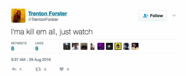 Trenton Forster Tweeted Threat... is listed (or ranked) 2 on the list Killers Who Tweeted Before, During, And After Their Crimes