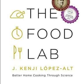 The Food Lab: Better Home Cook is listed (or ranked) 20 on the list The Most Must-Have Cookbooks