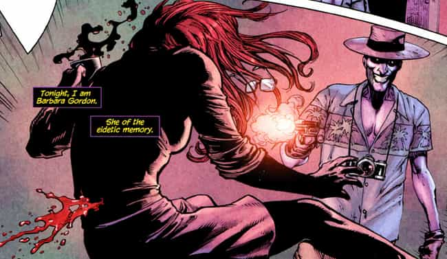 The Joker Crippled Barbara Gor... is listed (or ranked) 4 on the list The Most Shockingly Violent Things Batman Villains Have Ever Done