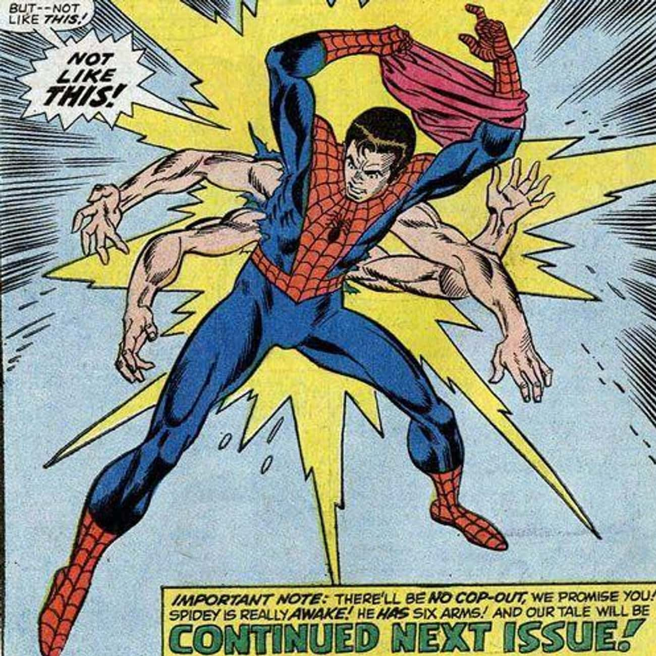 Peter Parker Growing Six Arms is listed (or ranked) 1 on the list 11 Bizarre Happenings From Spider-Man's Youth That Won't Show Up In The MCU
