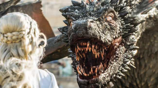 Dragons Would Set You On Fire ... is listed (or ranked) 1 on the list 15 Reasons You'd Be Dead AF If You Lived In Westeros