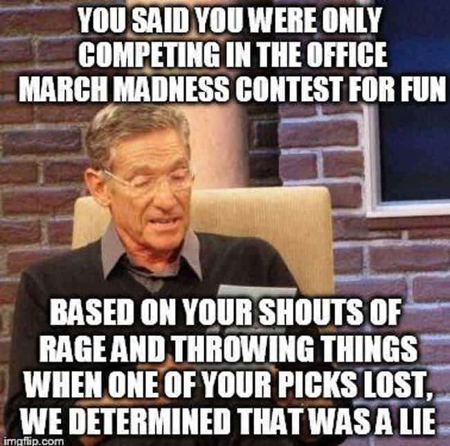 You Are Not The Winner is listed (or ranked) 2 on the list 26 March Madness Memes To Prepare You For The Madness