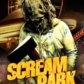 Scream Park is listed (or ranked) 18 on the list The Best Horror Movies About Carnivals and Amusement Parks