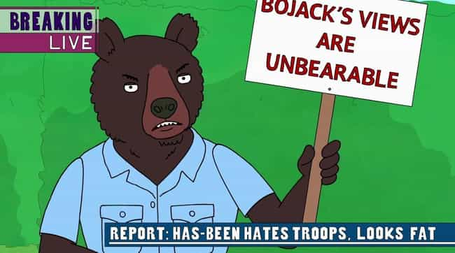 Bear Has Strong Opinions... is listed (or ranked) 2 on the list 80 Incredible Animal Puns You Probably Missed On BoJack Horseman