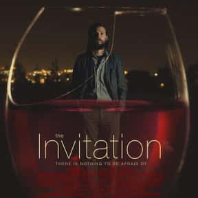 The Invitation is listed (or ranked) 7 on the list The Best Horror Movies About Cults and Conspiracies