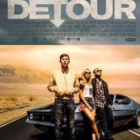 Detour is listed (or ranked) 16 on the list The Very Best New Noir Movies
