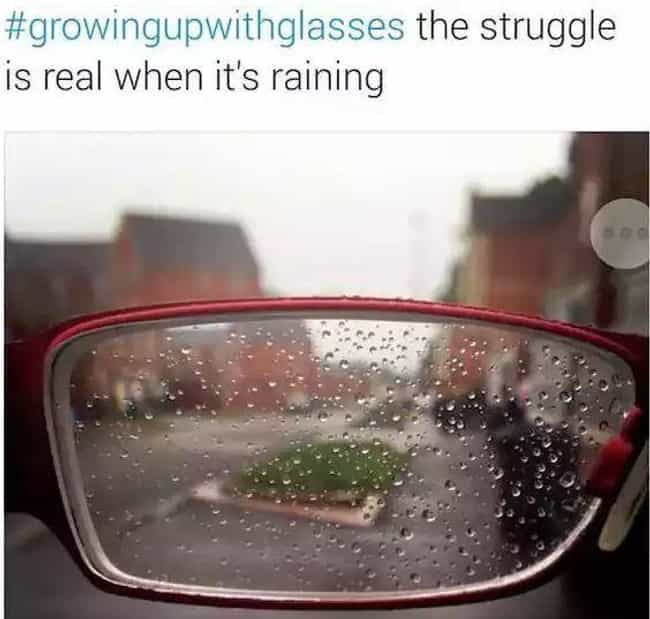 When It Rains, It Pours ... is listed (or ranked) 1 on the list Spot-On Memes About Wearing Glasses