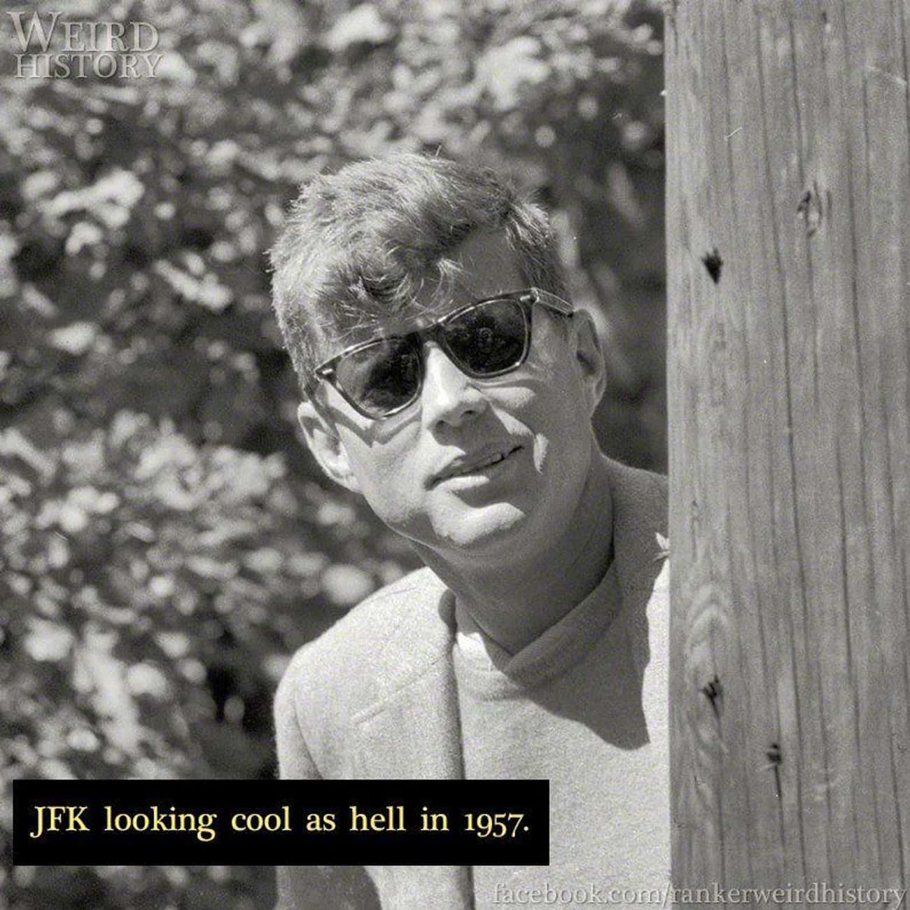 1957: JFK is listed (or ranked) 4 on the list 20 Rare Photos of World-Famous Celebrities In The 20th Century