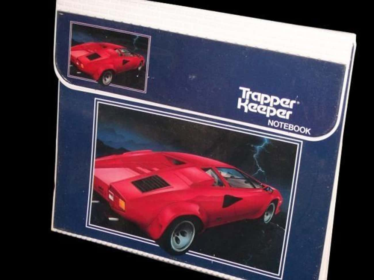 They Were Immediately Successf is listed (or ranked) 3 on the list What The Heck Happened To Trapper Keepers?