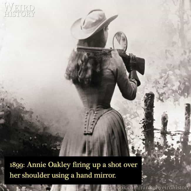 1899: Anne Oakley Shooti... is listed (or ranked) 1 on the list 17 Rare Photos of Unique Women Throughout History