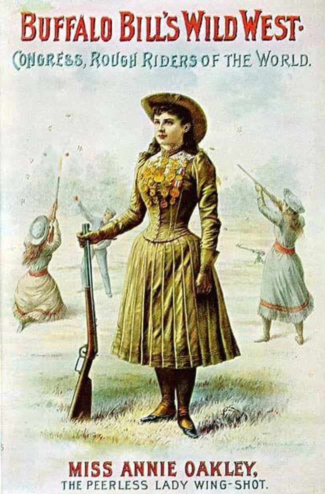 She Starred In Buffalo Bill... is listed (or ranked) 2 on the list 15 Badass Facts About Annie Oakley That Prove She Could Outshoot Any Man