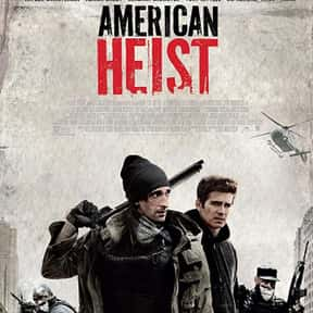 American Heist is listed (or ranked) 1 on the list The Most Thrilling Heist Movies on Netflix