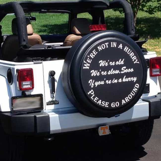 Slow Ride, Take It Easy ... is listed (or ranked) 4 on the list 25 Hilarious Tire Covers Spotted On The Open Road