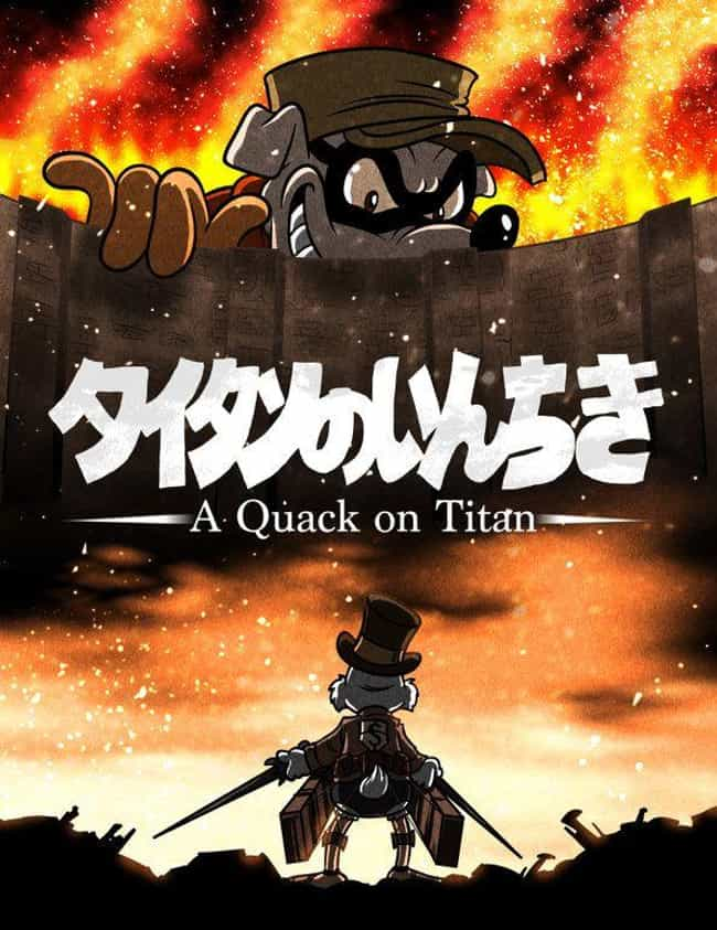 A Quack On Titan is listed (or ranked) 1 on the list 20 Insane DuckTales Fan Art Recreations Even Scrooge Would Appreciate