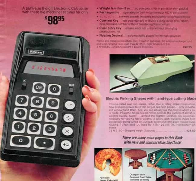 Sears 8-Digit Electronic Calcu... is listed (or ranked) 3 on the list 20 Hilarious Ads For Obsolete Technology That Used To Be Insanely Expensive