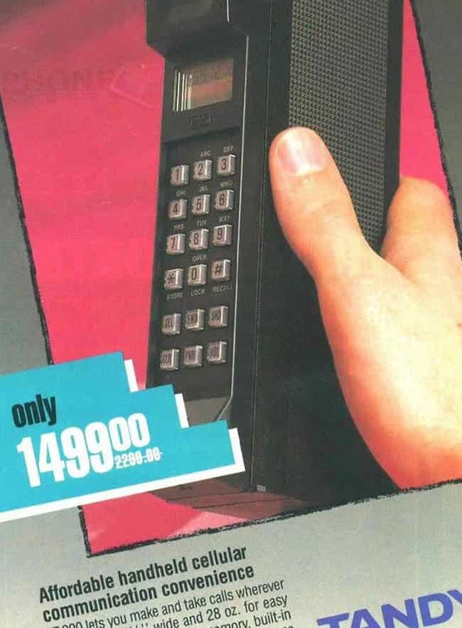 Tandy CT-300 Cellular Phone: $... is listed (or ranked) 2 on the list 20 Hilarious Ads For Obsolete Technology That Used To Be Insanely Expensive